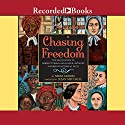 Chasing Freedom: The Life Journeys of Harriet Tubman and Susan B. Anthony, Inspired by Historical Facts Audiobook by Nikki Grimes Narrated by Lizan Mitchell