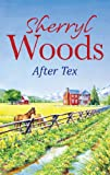 After Tex (Mills & Boon M&B) (A Whispering Wind Novel) (A Whispering Winds novel)