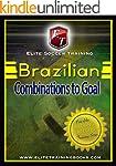 Brazilian Combinations to Goal (Passi...