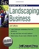 Start & Run a Landscaping Business (Start & Run Business Series)