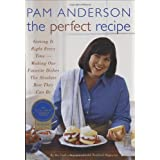 The Perfect Recipe ~ Pam Anderson