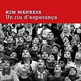 img - for Un riu d'esperan a book / textbook / text book