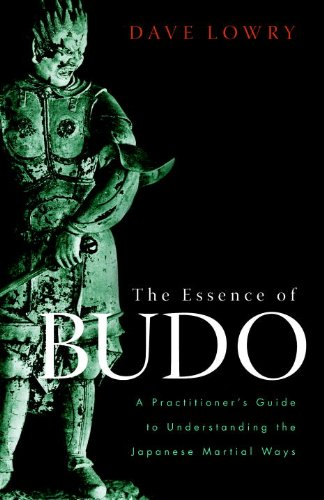 The Essence of Budo: A Practitioner