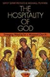 img - for The Hospitality of God: Emerging Worship for a Missional Church book / textbook / text book