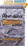 Abundance: The Future Is Better Than...