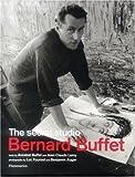 img - for Bernard Buffet: The Secret Studio by Jean-Claude Lamy (2004-05-28) book / textbook / text book
