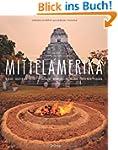 MITTELAMERIKA - Mexiko - Guatemala -...