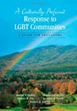 img - for A Culturally Proficient Response to LGBT Communities: A Guide for Educators book / textbook / text book