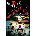 In Other Worlds: SF and the Human Imagination (       UNABRIDGED) by Margaret Atwood Narrated by Susan Denaker, Margaret Atwood