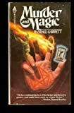MURDER AND MAGIC: The Eyes Have It; A Case of Identity; The Muddle of the Woad; A Stretch of the Imagination - Lord Darcy Adventures (0441545408) by Randall Garrett