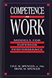img - for Competence at Work: Models for Superior Performance book / textbook / text book