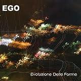 Evoluzione Delle Forme by Ego