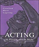 Acting: In Person and In Style