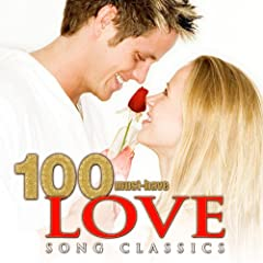 100 Must-Have Love Song Classics