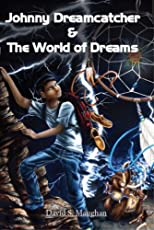 Johnny Dreamcatcher and the World of Dreams