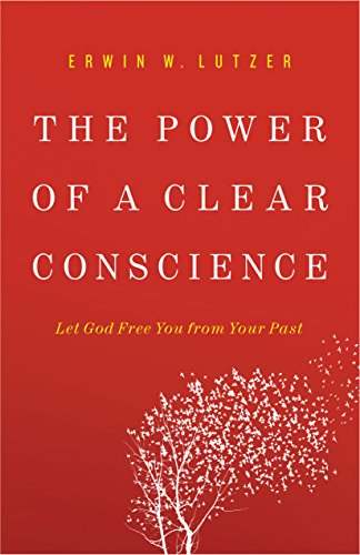 the-power-of-a-clear-conscience-let-god-free-you-from-your-past-english-edition
