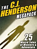 img - for The C.J. Henderson Megapack: 25 Weird Tales of Mystery and Adventure book / textbook / text book