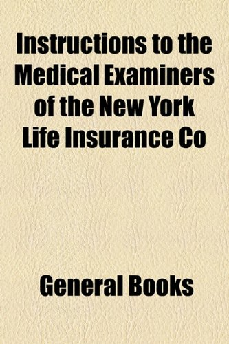 instructions-to-the-medical-examiners-of-the-new-york-life-insurance-co