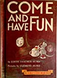 Come and Have Fun (An Early I Can Read Book)