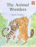 The Animal Wrestlers Pack of 6 (Cambridge Reading) (0521579554) by Troughton, Joanna
