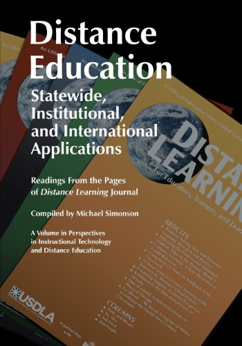 Distance Education: Statewide, Institutional, and International Applications: Readings from the Pages of Distance Learni