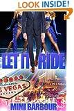 Let it Ride (Vegas Series Book 6)