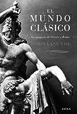 El mundo clasico (848432995X) by Robin Lane Fox