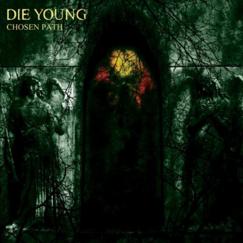 Die Young-Chosen Path-CD-FLAC-2014-CATARACT Download