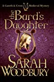 The Bards Daughter (A Gareth and Gwen Medieval Mystery)