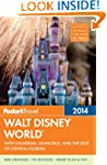 Fodor's Walt Disney World 2014 (Fodor...