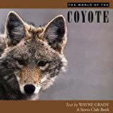img - for The World of the Coyote book / textbook / text book