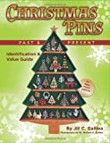 Christmas Pins Past & Present: All New Third Edition