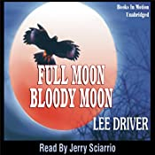 Full Moon - Bloody Moon: Chase Dagger | [Lee Driver]