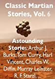img - for Classic Martian Stories, Vol. 6 book / textbook / text book