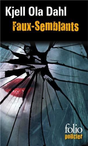 Faux-semblants : une enquête de Gunnarstranda et Frolich