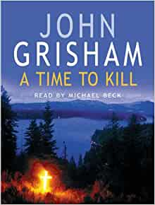Book Review: A Time to Kill by John Grisham