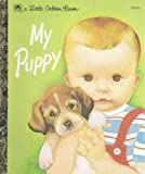 img - for My Puppy (Little Golden Book) book / textbook / text book