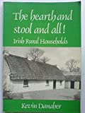 Hearth and Stool to All: Irish Rural Households (0853427348) by Danaher, Kevin
