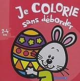 echange, troc Nadine Piette - Je colorie sans déborder - Pâques : (2-4 ans)