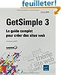 GetSimple 3 - Le guide complet pour c...