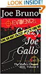 Crazy Joe Gallo: The Mafia's Greatest...