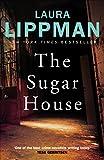 The Sugar House (Tess Monaghan Book 5)