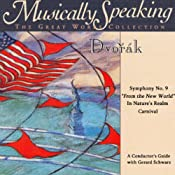 Conductor's Guide to Dvorak's Symphony No. 9, In Nature's Realm, & Carnival   [Gerard Schwarz]