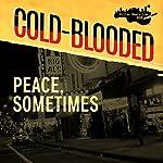 Peace, Sometimes | Jaden Terrell