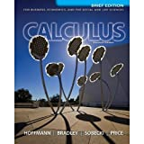 img - for CALCULUS F/BUS.,ECON,+SOCIAL..>CUSTOM< book / textbook / text book