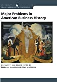 img - for Major Problems in American Business History: Documents and Essays (Major Problems in American History Series) book / textbook / text book