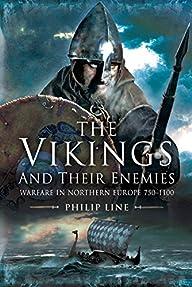 The Vikings and Their Enemies: Warfar…
