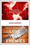 Love Your Enemies (0007436033) by Nicola Barker
