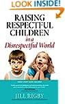 Raising Respectful Children in a Disr...