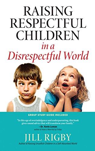 Raising Respectful Children in a Disrespectful World